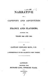 Narrative of a captivity and adventures in France and Flanders between ... 1803 and 1809