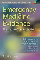 Emergency Medicine Evidence: The Practice-Changing Studies