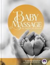 Baby Massage: The Magic of Touch