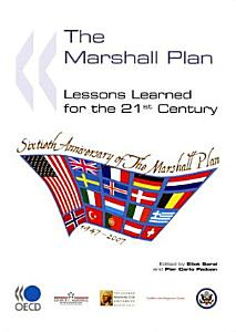 The Marshall Plan Lessons Learned for the 21st Century PDF