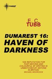 Haven of Darkness: The Dumarest Saga, Book 16