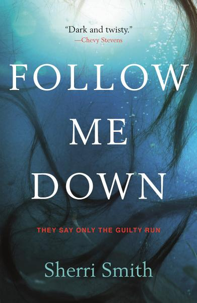 Download Follow Me Down Book