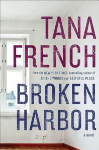 Broken Harbor  A Novel Book