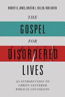 The Gospel for Disordered Lives PDF