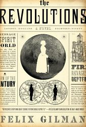 The Revolutions: A Novel