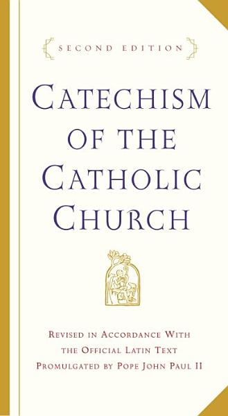 Download Catechism of the Catholic Church Book