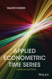 Applied Econometric Time Series, 4th Edition: Edition 4