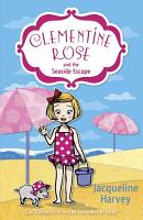 Clementine Rose and the Seaside Escape PDF