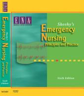 Sheehy's Emergency Nursing - E-Book: Principles and Practice, Edition 6