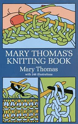 Mary Thomas s Knitting Book PDF