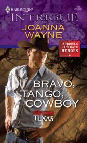 Bravo, Tango, Cowboy