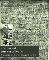 The Funeral Papyrus of Iouiya
