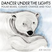 Dancer Under the Lights: Polar Bears, Climate Change and You!