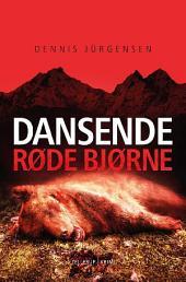 En Roland Triel-krimi #2: Dansende røde bjørne