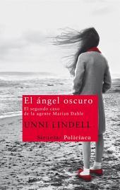 El ángel oscuro: El segundo caso de la agente Marian Dahle