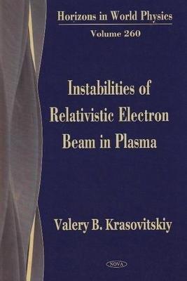 Instabilities of Relativistic Electron Beam in Plasma