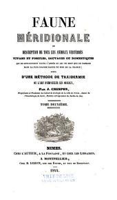 Faune méridionale, ou Description de tous les animaux vertébrés vivans et fossiles, sauvages ou domestiques... du Midi de la France...