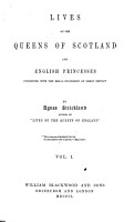 Lives of the Queens of Scotland and English Princesses Connected with the Regal Succession of Great Britain PDF