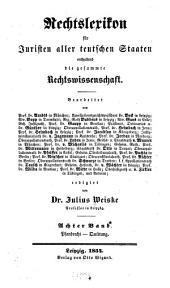 Rechtslexikon für Juristen aller teutschen Staaten: enthaltend die gesammte Rechtswissenschaft, Band 8