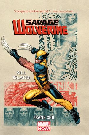 Savage Wolverine Vol. 1