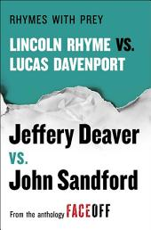 Rhymes With Prey: Lincoln Rhyme vs. Lucas Davenport
