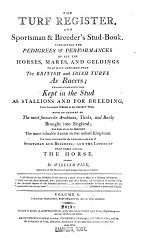 The turf register, and sportsman & breeder's stud-book, by W. Pick [and R. Johnson].