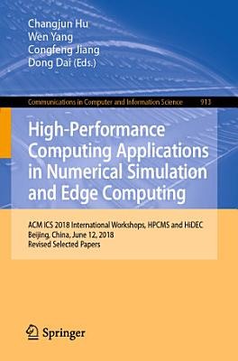 High-Performance Computing Applications in Numerical Simulation and Edge Computing