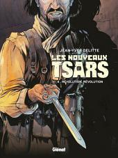Les Nouveaux Tsars T04: Révolution, révolution