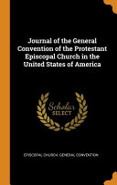 Journal of the General Convention of the Protestant Episcopal Church in the United States of America PDF