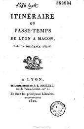 Itinéraire ou passe-temps de Lyon à Mâcon, par la diligence d'eau