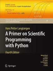 A Primer on Scientific Programming with Python: Edition 4