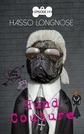Hund Couture Episode 1-4