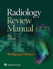 Radiology Review Manual: Edition 8