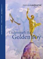 Manitoba Law Journal  Underneath the Golden Boy 2014 Volume 37 2  PDF