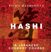 Hashi: A Japanese Cookery Course