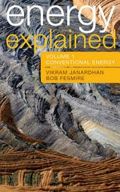 Energy Explained: Conventional Energy and Alternative
