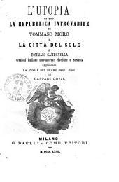 L'utopia, ovvero La Repubblica introvabile versioni italiane nuovamente rivedute e corrette di Tommaso Moro
