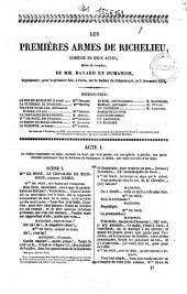 Les premières armes de Richelieu comédie-vaudeville en deux actes ... de MM. Bayard et Dumanoir ..