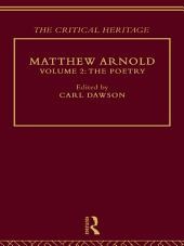 Matthew Arnold: The Critical Heritage Volume 2 The Poetry