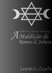 A Maldição De Romeu E Julieta