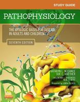Study Guide for Pathophysiology   E Book PDF