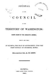 Journal of the Proceedings of the Council of the Territory of Washington During the ... Biennial Session: Volume 8