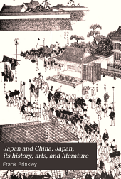 Japan and China: Japan, its history, arts, and literature