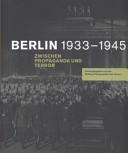 Berlin 1933 1945 zwischen Propaganda und Terror PDF