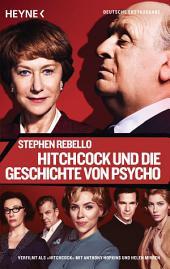 Hitchcock: und die Geschichte von Psycho