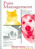 Pain Management for the Small Animal Practitioner PDF
