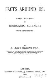 Facts around us, simple readings in inorganic science, with experiments