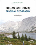 Discovering Physical Geography  Fourth Edition