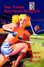Dan Turner Hollywood Detective #1