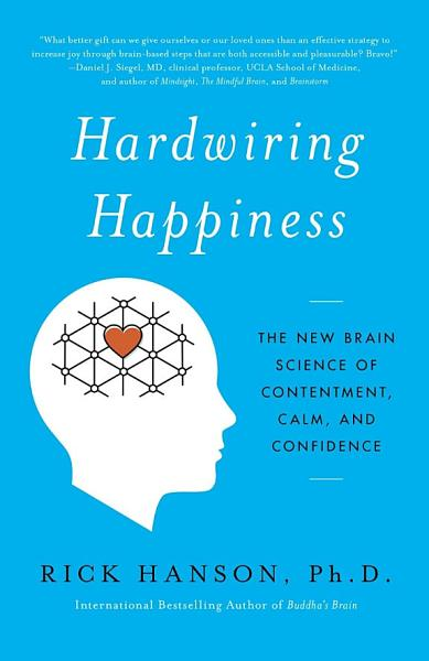 Download Hardwiring Happiness Book